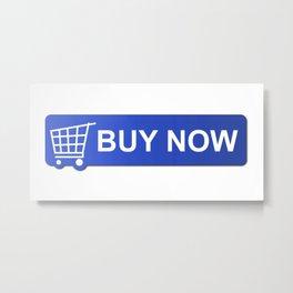 Buy Now Blue Metal Print