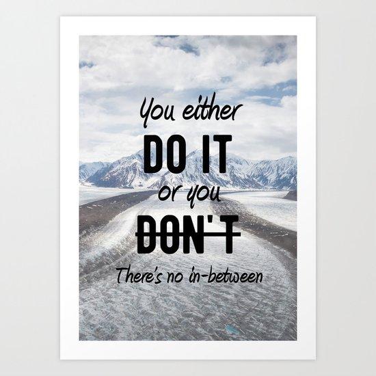 Motivational - Do it! - Motivation Art Print