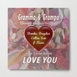 Gramma & Grampa Love You Heart Metal Print