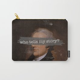 Who Tells My Story? Carry-All Pouch