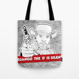Django - the 'D' is silent Tote Bag