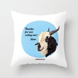 Rancho Relaxo Fundraiser: Ron Throw Pillow