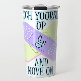 Patch Yourself Up And Move On T-shirt Design Band Aid First Aid Kit Hospital Wounds Blood Rabbit Travel Mug