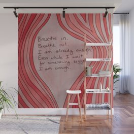 Breathe In. Breathe Out. I Am Already Enough. Pink Wood Grain Wall Mural