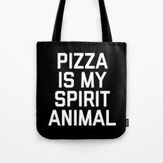 Pizza Spirit Animal Funny Quote Tote Bag