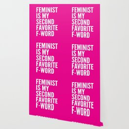 Feminist is My Second Favorite F-Word (Pink) Wallpaper