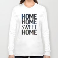 home sweet home Long Sleeve T-shirts featuring HOME by Eolia