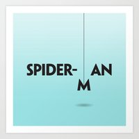 spider man Art Prints featuring Spider-man by Dizzy Moments