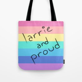 Larrie and proud! Tote Bag
