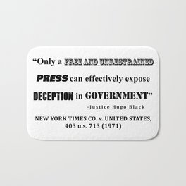 Only a free and unrestrained PRESS can effectively expose deception in GOVERNMENT Bath Mat