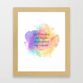 Psalm 46:1, God is our Refuge, Scripture Quote Framed Art Print