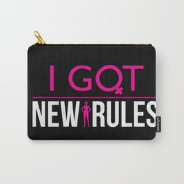 I Got New Rules Carry-All Pouch