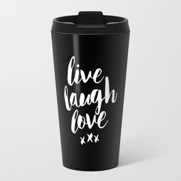Live Laugh Love black and white monochrome typography poster design home wall decor canvas Travel Mug