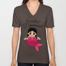 I'm Really A Mermaid Unisex V-Neck