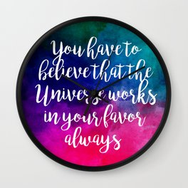 The Universe Gives Hope Wall Clock