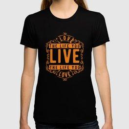 Love the Life T-shirt