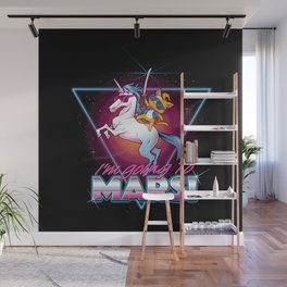 I'm Going To Mars! Wall Mural