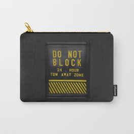 do not block Carry-All Pouch