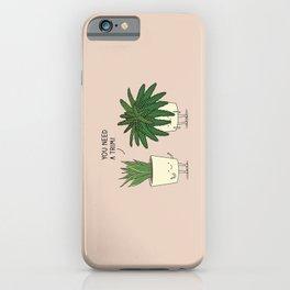 Plant talk iPhone Case