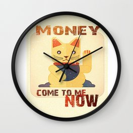Maneki Neko - Money come to me now Wall Clock