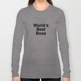 World's Best Boss Long Sleeve T-shirt