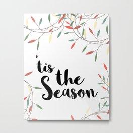 Tis the Season Christmas Lights Metal Print