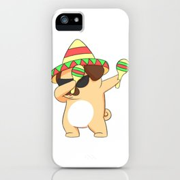 Dabbing Pug In Sombrero With Maracas  iPhone Case