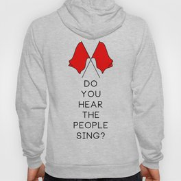Do You Hear The People Sing (2 flags) Hoody