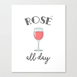 Rose All Day - Funny Wine Lover Typography Canvas Print
