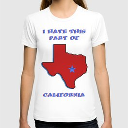 I Still Love You Texas....and You too Austin T-shirt