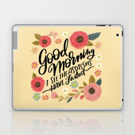 Pretty Not-So-Sweary: Good Morning I See the Assassins Have Failed Laptop & iPad Skin