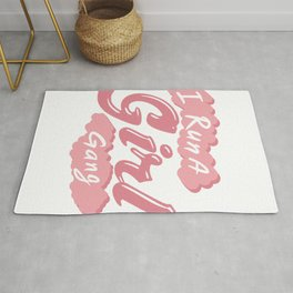I Run A Girl Gang Mother Day Mom Present Rug