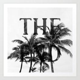 The End (Black) Art Print