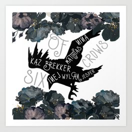 Six of Crows Art Print