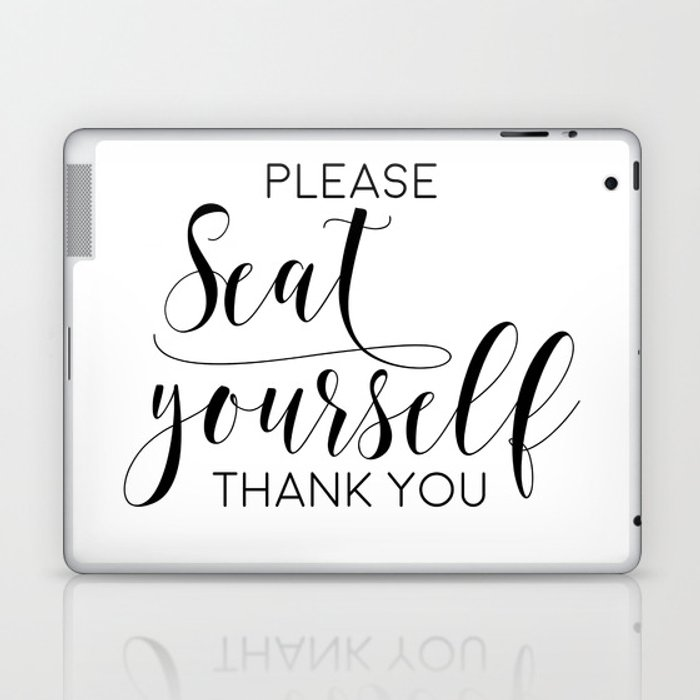 Please Seat Yourself Bathroom Sign Printable Art Bathroom Wall Decor Art Funny Bathroom Art Laptop Ipad Skin By Artbynikola Society6