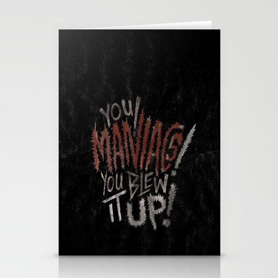 YOU MANIACS! YOU BLEW IT UP! Stationery Cards