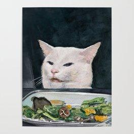 Woman Yelling at Cat Meme-4 Poster