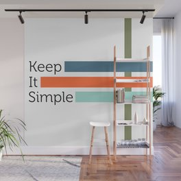 Simple Life Wall Mural