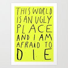 THIS WORLD Art Print