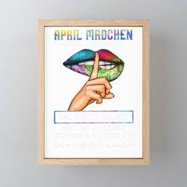 APRIL MÄDCHEN VON EINIGEN GEHASST VON VIELEN GELIEBT HERZ AUF DER SUNGE FEUER IN DER SEELE Framed Mini Art Print