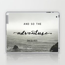 And So The Adventure Begins - Ocean Emotion Black and White Laptop & iPad Skin