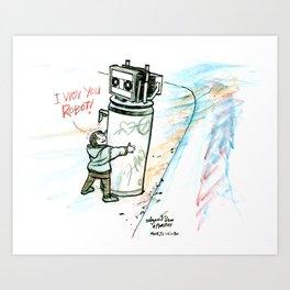 """""""I Wuv you Robot"""" Art Print"""