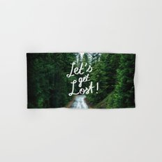 Let's get Lost! - Quote Typography Green Forest Hand & Bath Towel
