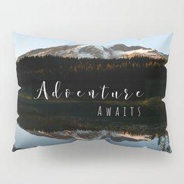 Mountain Adventure Awaits Mt Rainier Pillow Sham