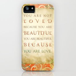 Because You Are Love iPhone Case