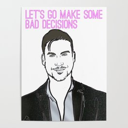 Bad Decisions Poster