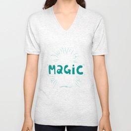 Make Magic Happen! Unisex V-Neck
