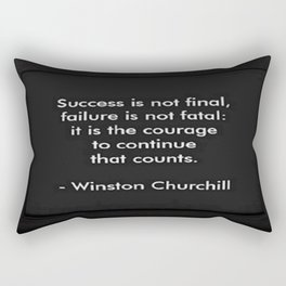 Winston Churchill Quote - Success Is Not Final - Famous Quotes Rectangular Pillow