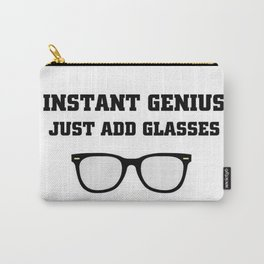 Just Add glasses Carry-All Pouch