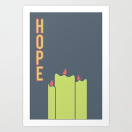 What Are We For: Hope Art Print